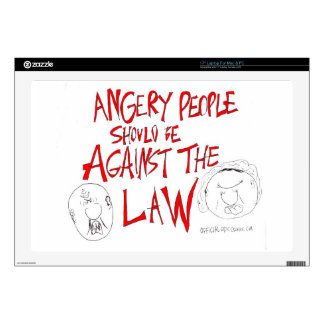"""Angry People Should Be Against The Law 17"""" Laptop Decals"""