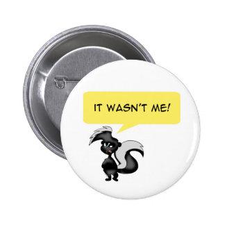 Angry skunk pins