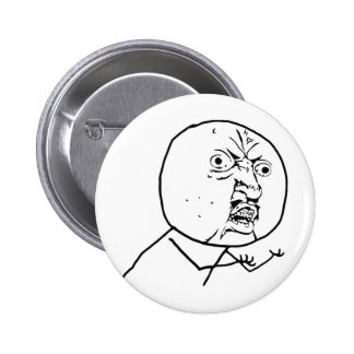 Angry Y U No face Button
