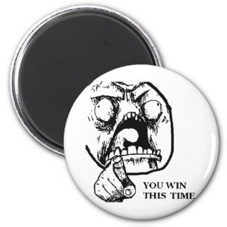 Angry You Win This Time Face 2 Inch Round Magnet