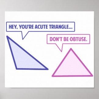 Ángulo obtuso del triángulo agudo póster