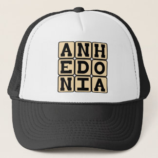 Anhedonia, Inability to Experience Pleasure Trucker Hat