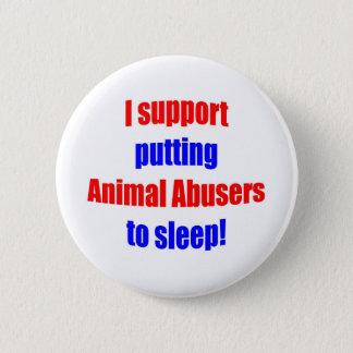 Animal Abusers Put To Sleep Button