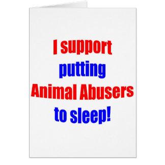 Animal Abusers Put To Sleep Cards