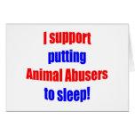 Animal Abusers Put To Sleep Greeting Cards