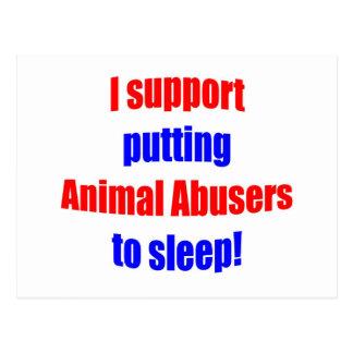 Animal Abusers Put To Sleep Post Card
