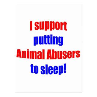 Animal Abusers Put To Sleep Postcard