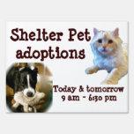 Animal Adoption Shelter Pet Signs
