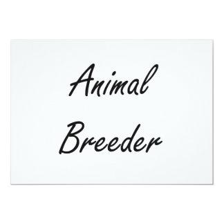 Animal Breeder Artistic Job Design 5x7 Paper Invitation Card