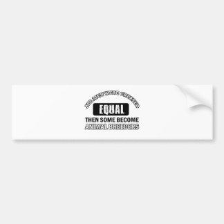 Animal Breeders designs Bumper Sticker
