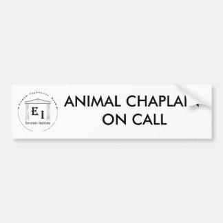 ANIMAL CHAPLAIN ON CALL BUMPER STICKER CAR BUMPER STICKER