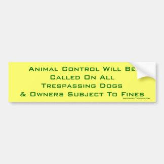 Animal Control Bumper Sticker