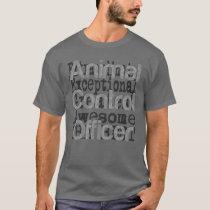 Animal Control Officer Extraordinaire T-Shirt