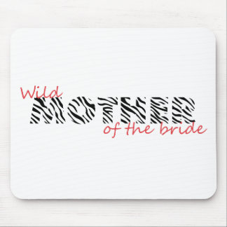 Animal Instinct Mother of the Bride Mouse Pad