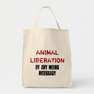 ANIMAL LIBERATION BY ANY MEANS NECESSARY TOTE TOTE BAGS