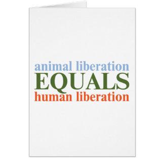 Animal Liberation Equals Human Liberation Card
