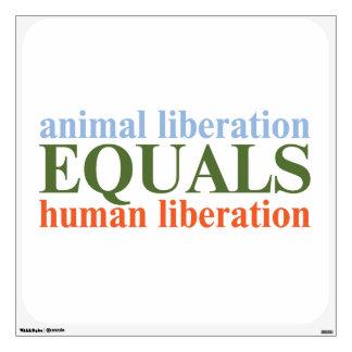 Animal Liberation Equals Human Liberation Wall Graphic