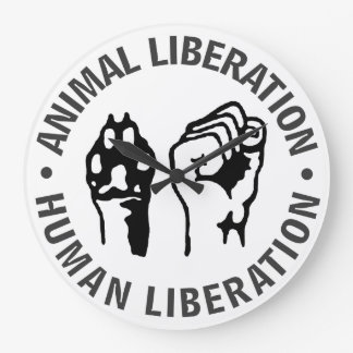Animal Liberation, Human Liberation! Large Clock