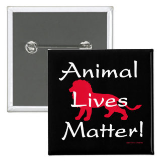 """""""Animal Lives Matter"""" Red Lion Button"""