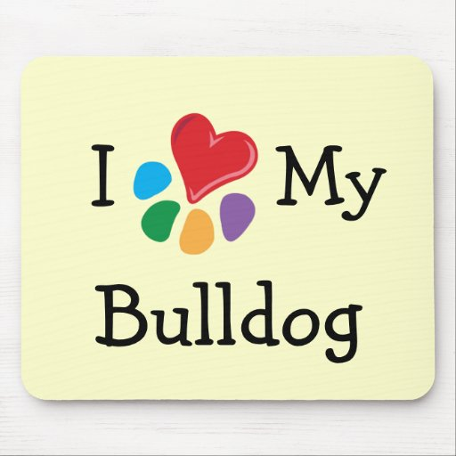 Animal Lover_I Heart My Bulldog Mouse Pads