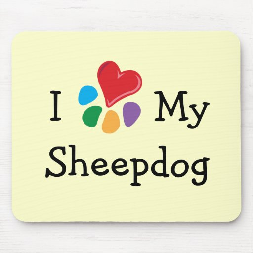 Animal Lover_I Heart My Sheepdog Mouse Pads