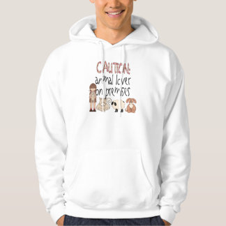 Animal Lover On Premises Hoodie