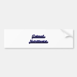 Animal Nutritionist Classic Job Design Car Bumper Sticker