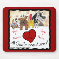 Animal Rescue-I love All God's Creatures Mouse Pad