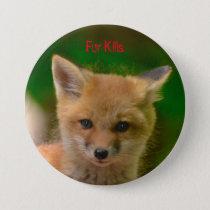 Animal Rights button, Fur Kills Button