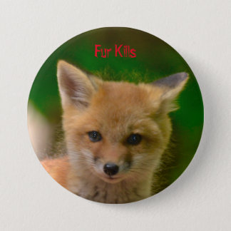 Animal Rights button, Fur Kills Button