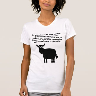 Animal Rights Gandhi Quote In Spanish With Bull T-Shirt