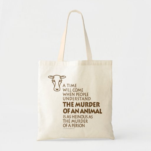 Animal Rights Quote Bags