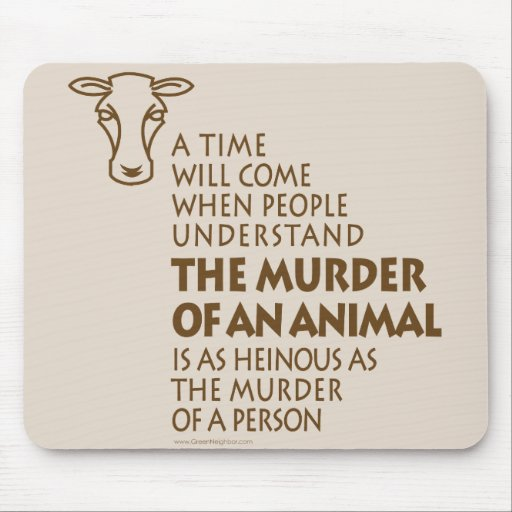 Animal Rights Quote Mouse Pad