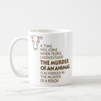 Animal Rights Quote Coffee Mugs