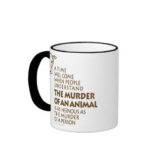 Animal Rights Quote Coffee Mug