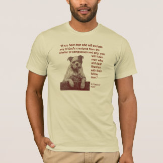 Animal Rights Quote St. Francis of Assisi T-Shirt