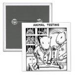 Animal Testing Pinback Buttons