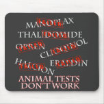Animal Tests Don't Work Mouse Pad