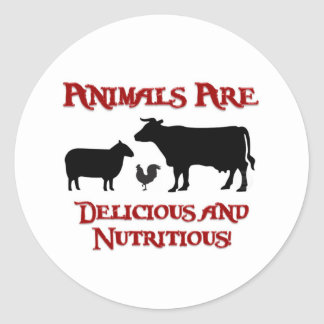Animals are Delicious and Nutritious Classic Round Sticker
