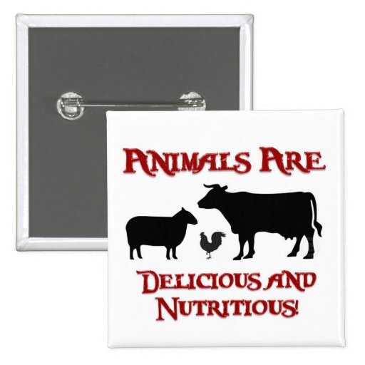 Animals are Delicious and Nutritious Pins
