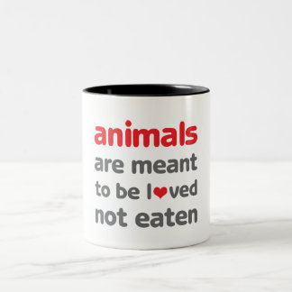 Animals are Meant to be Loved, Not Eaten Two-Tone Coffee Mug