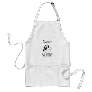 Animals are my friends..and I don't eat my friends Adult Apron