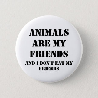 Animals Are my friends Button