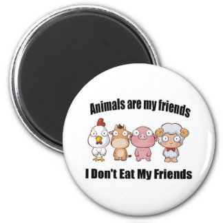 Animals are my friends magnet