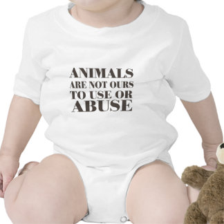 Animals Are Not Ours To Use Or Abuse Bodysuits