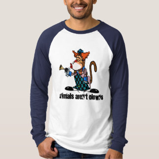 Animals aren't Clowns Long Sleeve T-shirt