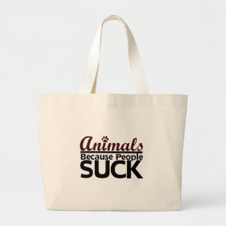 Animals Because People Suck Large Tote Bag