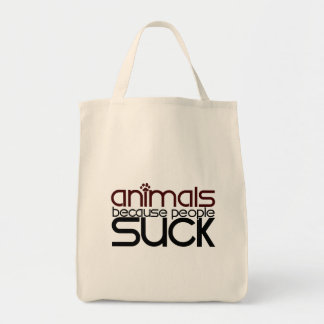 Animals Because People Suck Tote Bag