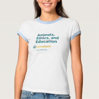 Animals, Ethics, and Education Tee Shirt