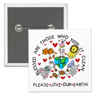 Animals Love Our Earth T-shirts and Gifts Pin